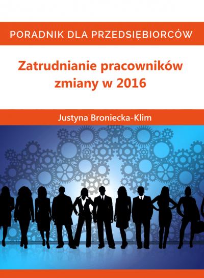 zatrudnianie-pracownikow-zmiany-w-2016