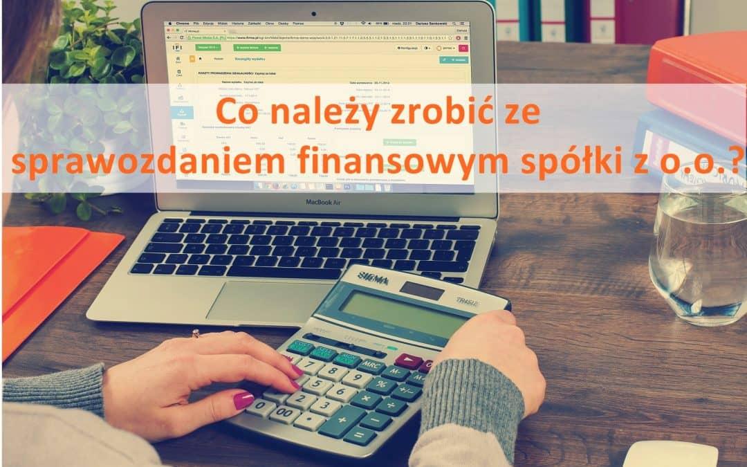 Co zrobić ze sprawozdaniem finansowym spółki z o.o.?